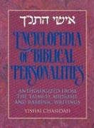 Encyclopedia of Biblical Personalities: Anthologized from the Talmud, Midrash, and Rabbinic Writings