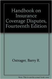 Handbook on Insurance Coverage Disputes