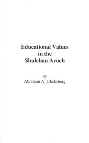 Educational Values in the Shulchan Aruch