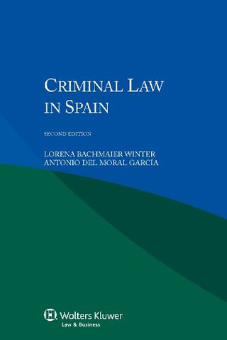 Criminal Law in Spain. 2nd edition