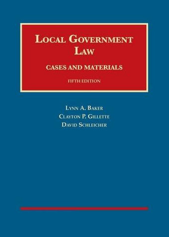 Local Government Law (University Casebook Series)
