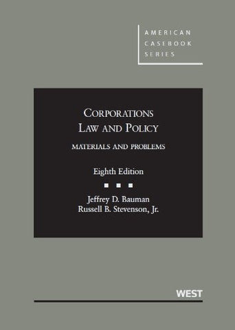 Corporations Law and Policy, Materials and Problems (American Casebook Series)