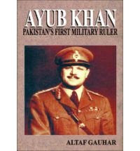 Ayub Khan: Pakistan's First Military Ruler