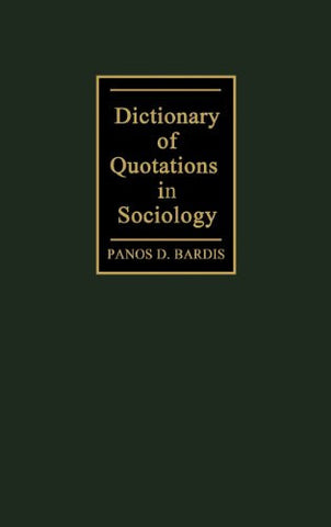 Dictionary of Quotations in Sociology