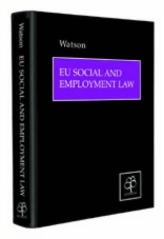 EU Social and Employment Law: Policy and Practice in an Enlarged Europe