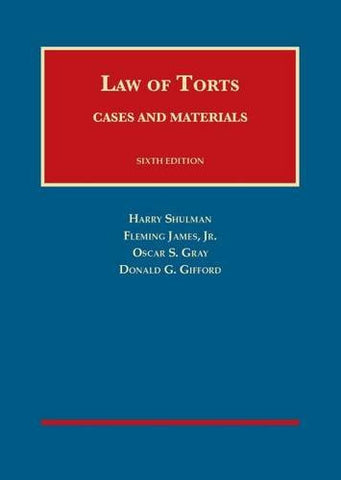 Cases and Materials on the Law of Torts (University Casebook Series)