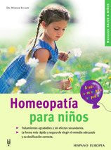 Homeopatia para ninos / Homeopathy for children (Spanish Edition)