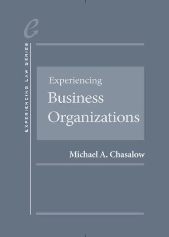 Experiencing Business Organizations (Experiencing Series)