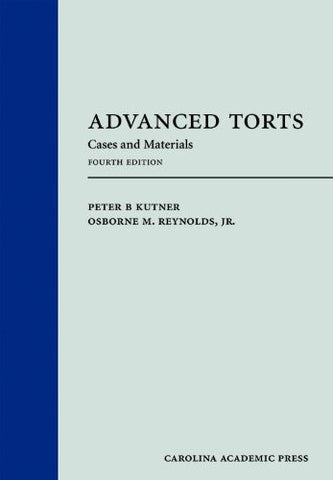 Advanced Torts: Cases and Materials, Fourth Edition
