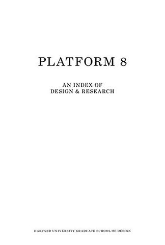GSD Platform 8: An Index of Design & Research