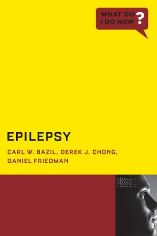 Epilepsy (What Do I Do Now)