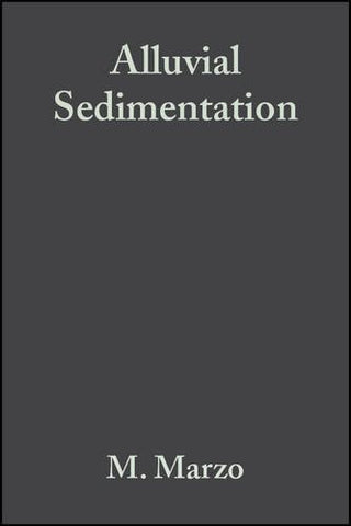 Alluvial Sedimentation (Special Publication 17 of the IAS) (International Association Of Sedimentologists Series)