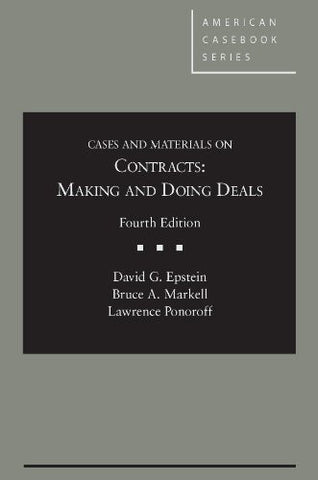Cases and Materials on Contracts: Making and Doing Deals, 4th (American Casebook Series)