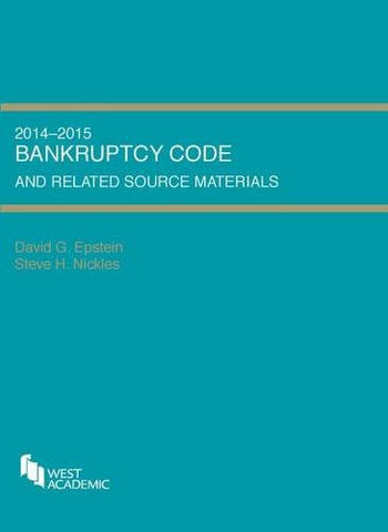Bankruptcy Code and Related Source Materials (Selected Statutes)