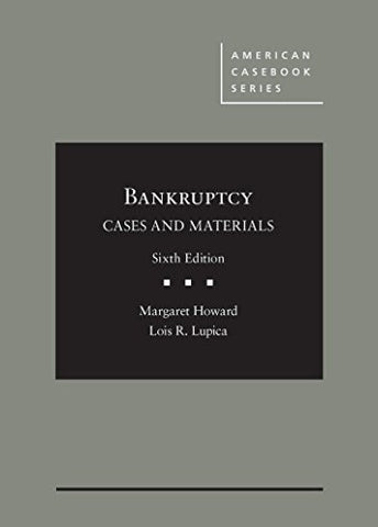 Bankruptcy: Cases and Materials (American Casebook Series)