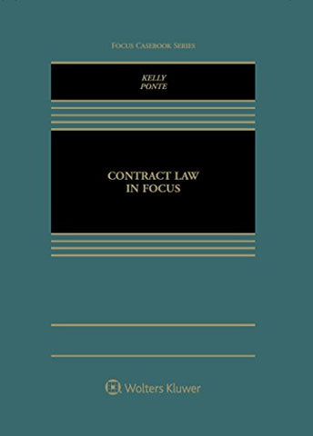 Contract Law in Focus (Focus Casebook)