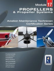 EASA Propellers and Propeller Systems Aviation Maintenance Technician Certification Series, Module 17