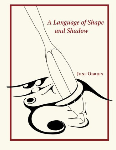 A Language of Shape and Shadow