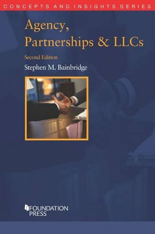 Agency, Partnerships and LLCs (Concepts and Insights)