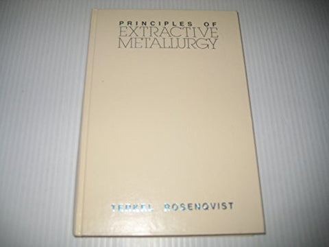 Principles of Extractive Metallurgy, 2nd Edition