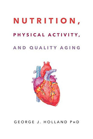 Nutrition, Physical Activity, and Quality Aging