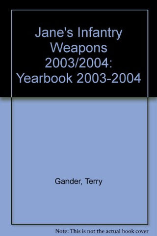 Jane's Infantry Weapons, 2003-2004 (Jane's Infantry Weapons (Print Version), 2003 2004)