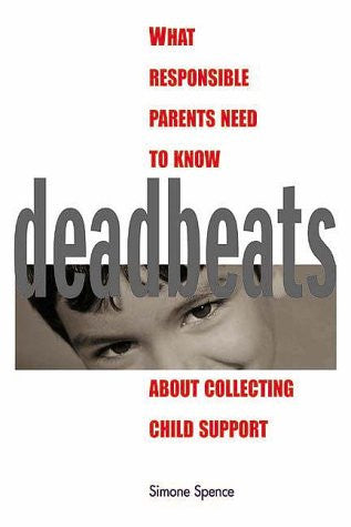 1-800-Deadbeat: How to Collect Your Child Support
