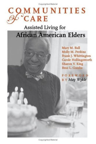 Communities of Care: Assisted Living for African American Elders