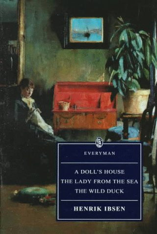 A Doll's House: Wild Duck, Lady from the Sea