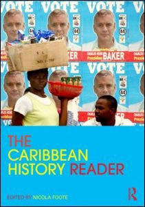 The Caribbean History Reader (Routledge Readers in History)