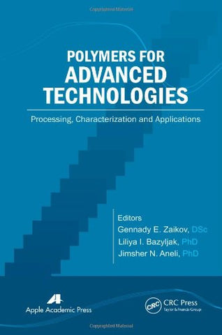 Polymers for Advanced Technologies: Processing, Characterization and Applications
