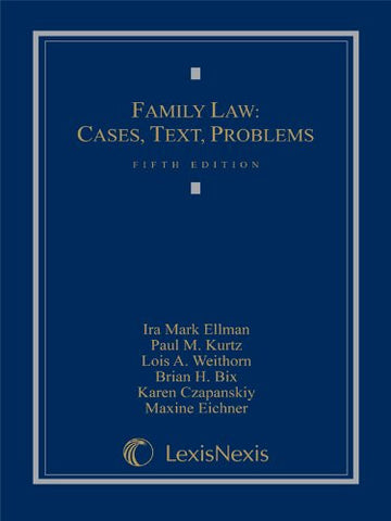 Family Law: Cases, Text, Problems (2015)