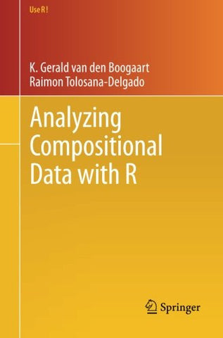 Analyzing Compositional Data with R (Use R!)