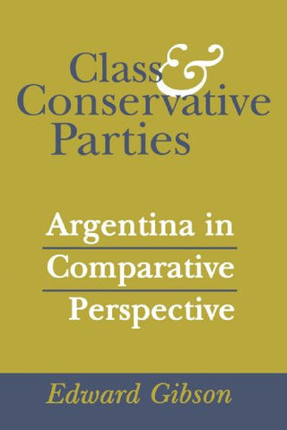Class and Conservative Parties: Argentina in Comparative Perspective