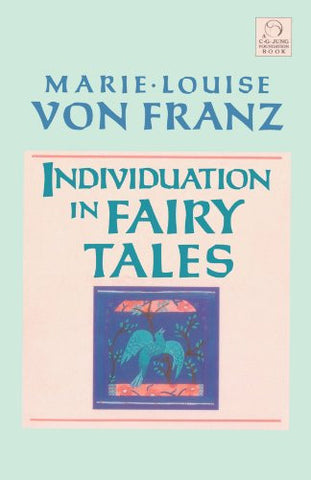 Individuation in Fairy Tales (C. G. Jung Foundation Books)