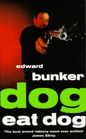 Dog Eat Dog: A Novel