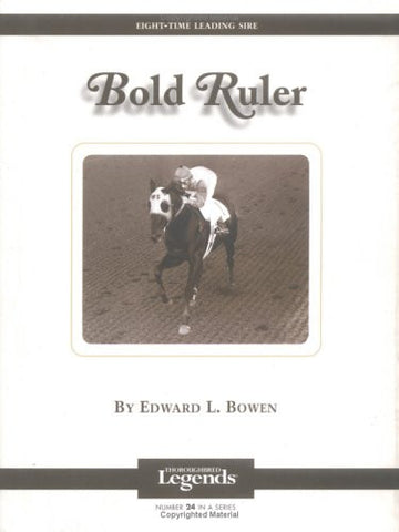 Bold Ruler (Thoroughbred Legends)