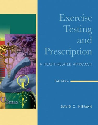 Exercise Testing & Prescription (B&B Physical Education)