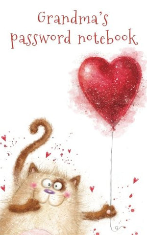 Grandma's password notebook: Internet address and password logbook / journal (Gift for Grandma) - Cat with a heart balloon cover (Notebooks for Gr