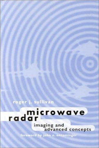 Microwave Radar: Imaging and Advanced Processing (Artech House Radar Library (Hardcover))