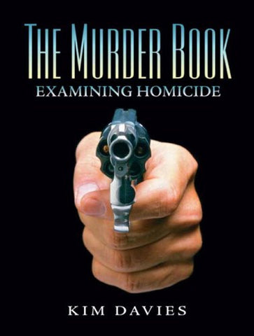 The Murder Book: Examining Homicide