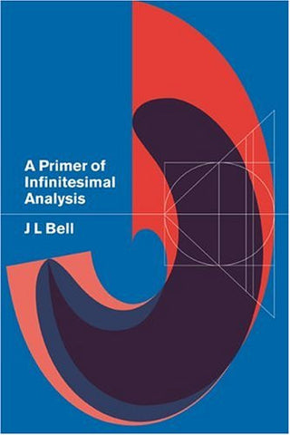 A Primer of Infinitesimal Analysis