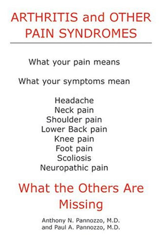 Arthritis and Other Pain Syndromes: What the Others Are Missing