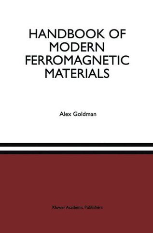 Handbook of Modern Ferromagnetic Materials (The Springer International Series in Engineering and Computer Science)
