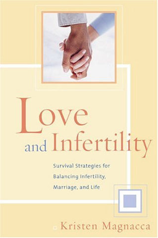 Love and Infertility
