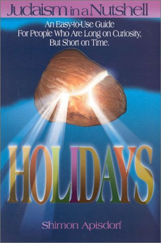 Holidays: Judaism in a Nutshell