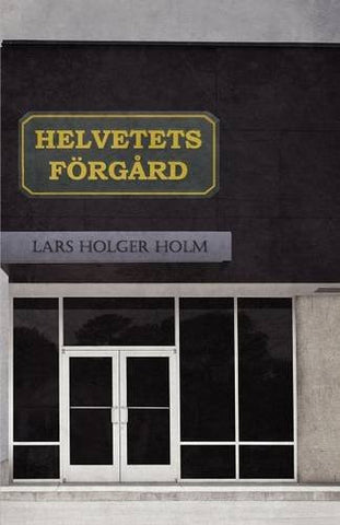 Helvetets Forgard (Swedish Edition)