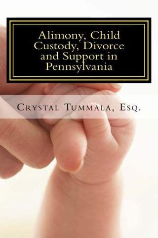 Alimony, Child Custody, Divorce and Support in Pennsylvania