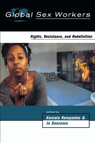 Global Sex Workers: Rights, Resistance, and Redefinition (Oxford Historical Monographs)