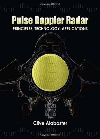 Pulse Doppler Radar: Principles, Technology, Applications (Electromagnetics and Radar)